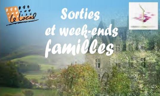 Les deux prochaines Sorties Familles : samedi 23 octobre et séjour du 28 au 31 octobre