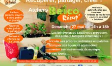 Dimanche 27 mai de 14h à 18h : Ateliers Brico Récup'