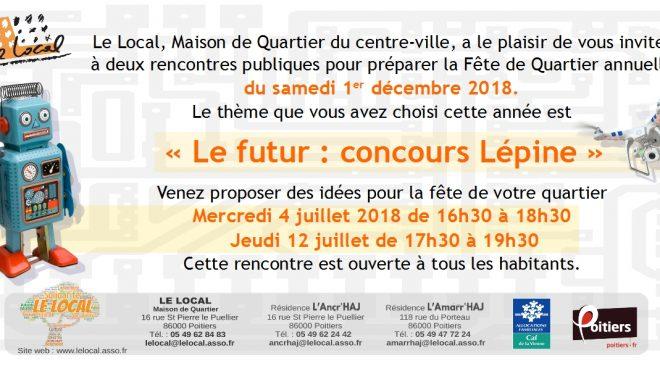 Mercredi 4 juillet et jeudi 12 juillet 2018 : invitation à la préparation de la Fête de Quartier