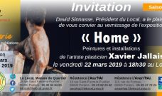 Vendredi 22 mars à 18H30 : vernissage de l'exposition  « Home » de Xavier Jallais