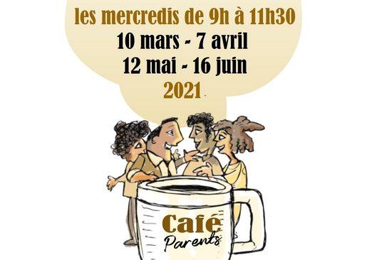 Café Parents de mars à juin 2021 à Rivaud