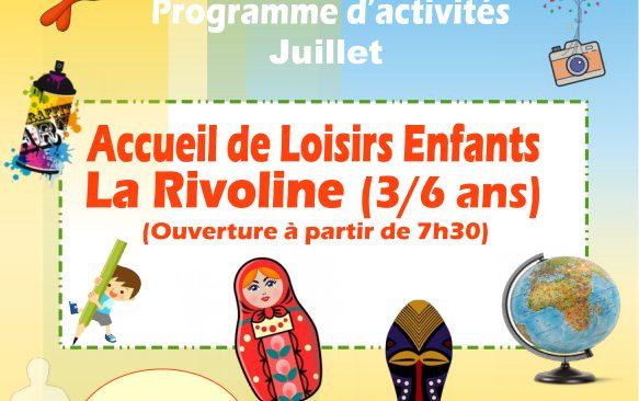 Programme des activités de l'Accueil de Loisirs La Rivoline  pour les vacances de juillet et d'août 2021