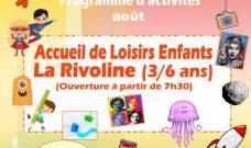 Programme des activités de L'Accueil de Loisirs de La Rivoline pour les vacances d'août 2021
