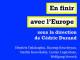 «En finir avec l'Union européenne» – jeudi 28 novembre à 20h30