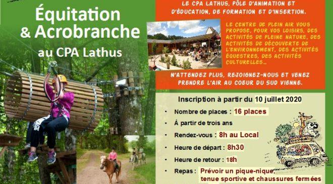 Samedi 25 juillet 2020, Sortie Familles au CPA Lathus : équitation le matin et accrobranches l'après-midi