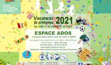 Programme des activités de L'Espace Ados durant les vacances de printemps 2021